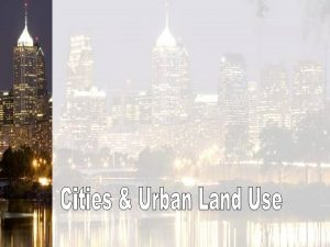 Early Cities Urban Hearth Areas First Urban Revolution
