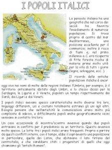 La penisola italiana ha una geografia che nel