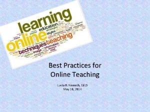 Best Practices for Online Teaching Lucia R Nemeth