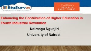 Enhancing the Contribution of Higher Education in Fourth