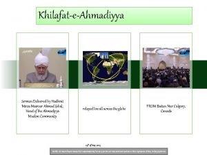 KhilafateAhmadiyya Sermon Delivered by Hadhrat Mirza Masroor Ahmad