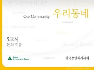Our Community designed by CHOGEOSUNG Our Community JA