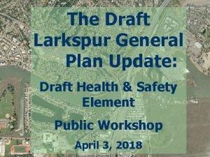 The Draft Larkspur General Plan Update Draft Health