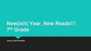 Newish Year New Reads th 7 Grade January