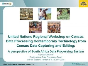 United Nations Regional Workshop on Census Data Processing