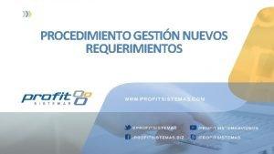 PROCEDIMIENTO GESTIN NUEVOS REQUERIMIENTOS Procedimiento Gestin Nuevos Requerimientos