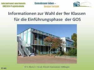 International anerkannte UNESCOProjektschule Gemeinsam leben besser lernen Informationen