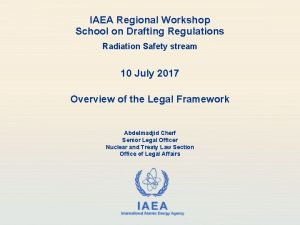 IAEA Regional Workshop School on Drafting Regulations Radiation