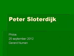 Peter Sloterdijk Philos 25 september 2012 Gerard Numan