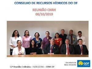 REUNIO CNRH 08102019 32 Reunio Ordinria 09102019 SEMA