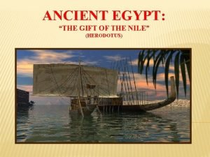 ANCIENT EGYPT THE GIFT OF THE NILE HERODOTUS