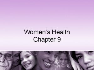 Womens Health Chapter 9 The Importance of Womens