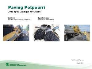 Paving Potpourri 2015 Spec Changes and More Bob
