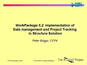 Work Package 5 2 Implementation of Data management