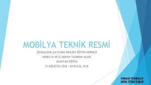 MOBLYA TEKNK RESM ZONGULDAK AYCUMA MESLEK ETM MERKEZ
