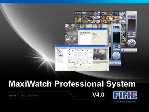 Maxi Watch Professional System V 4 0 Key