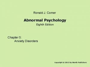 Ronald J Comer Abnormal Psychology Eighth Edition Chapter