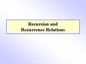 Recursion and Recurrence Relations Faculty of Informatics Burapha