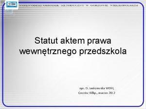 Statut aktem prawa wewntrznego przedszkola opr D Janiszewska