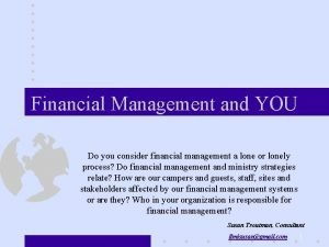 Financial Management and YOU Do you consider financial