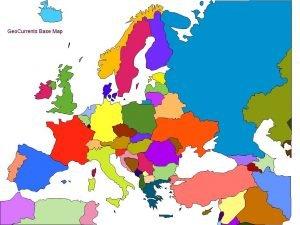 Geo Currents Base Map Geo Currents Base Map