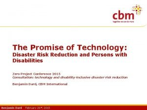 The Promise of Technology Disaster Risk Reduction and
