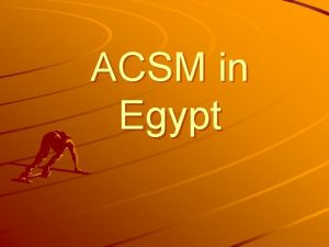 ACSM in Egypt Country Egypt Disease component Tuberculosis