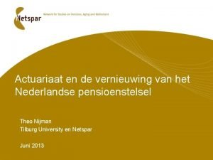 Actuariaat en de vernieuwing van het Nederlandse pensioenstelsel