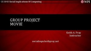 CS 3043 Social Implications Of Computing GROUP PROJECT