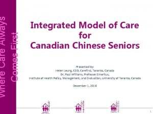 Where Care Always Comes First Integrated Model of