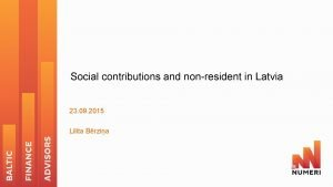 Social contributions and nonresident in Latvia 23 09