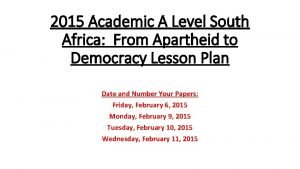 2015 Academic A Level South Africa From Apartheid