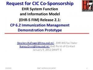 Request for CIC CoSponsorship EHR System Function and