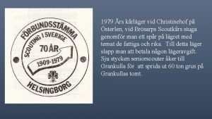 1979 rs krlger vid Christinehof p sterlen vid
