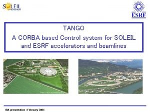 TANGO A CORBA based Control system for SOLEIL