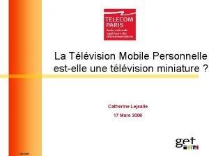 La Tlvision Mobile Personnelle estelle une tlvision miniature