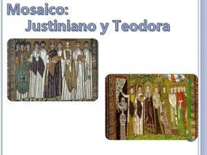 Mosaico Justiniano y Teodora Mosaico de Justiniano y
