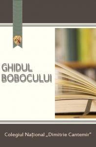 GHIDUL BOBOCULUI Colegiul Naional Dimitrie Cantemir CUPRINS CAPITOLUL