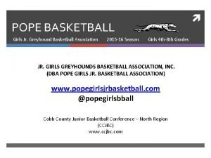 POPE BASKETBALL Girls Jr Greyhound Basketball Association 2015