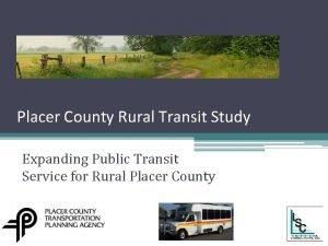 Placer County Rural Transit Study Expanding Public Transit