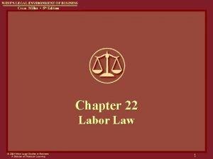 Chapter 22 Labor Law 2004 West Legal Studies
