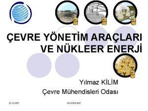 EVRE YNETM ARALARI VE NKLEER ENERJ Ylmaz KLM