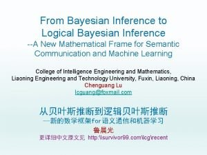 From Bayesian Inference to Logical Bayesian Inference A