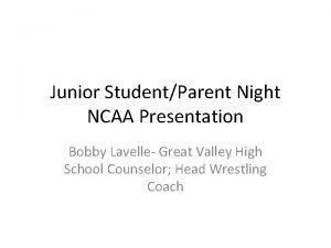 Junior StudentParent Night NCAA Presentation Bobby Lavelle Great
