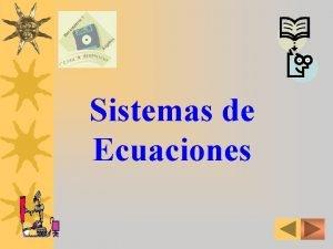 Sistemas de Ecuaciones TRABAJO PRACTICO N 8 SISTEMAS