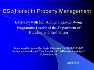 BScHons in Property Management Interview with Mr Anthony