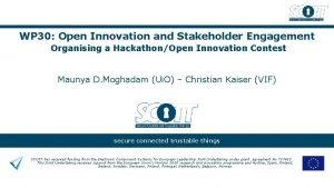 WP 30 Open Innovation and Stakeholder Engagement Organising