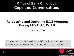 Office of Early Childhood Cups and Conversations Reopening