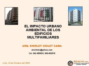EL IMPACTO URBANO AMBIENTAL DE LOS EDIFICIOS MULTIFAMILIARES