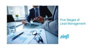 Five Stages of Lead Management Lead Lifecycle Management